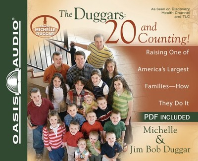 The Duggars: 20 and Counting!: Raising One of America's Largest FamiliesHow they Do It Unabridged Audio CD  -     Narrated By: Michelle Duggar     By: Jim Bob Duggar, Michelle Duggar