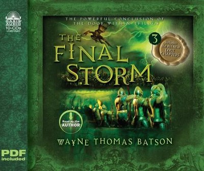 The Final Storm: The Door Within Trilogy Book Three Unabridged Audio CD  -     By: Wayne Thomas Batson