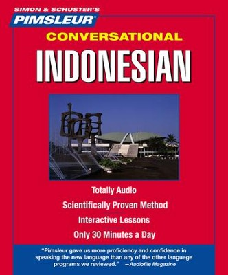Indonesian, Conversational: Learn to Speak and Understand Indonesian with Pimsleur Language Programs Audiobook on CD  -     By: Pimsleur