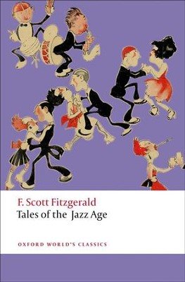 Tales of the Jazz Age  -     By: F. Scott Fitzgerald