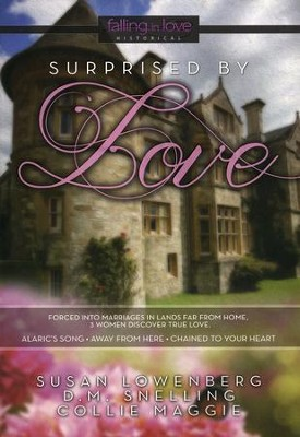 Surprised by Love  -     By: Susan Lowenberg, D.M. Snelling, Collie Maggie