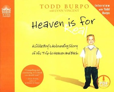 Heaven is for Real: A Little Boy's Astounding Story of His Trip to Heaven and Back - Unabridged Audiobook on CD  -     Narrated By: Dean Gallagher     By: Todd Burpo, Lynn Vincent