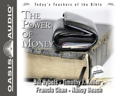 #3: The Power of Money - Unabridged Audiobook on CD  -     By: Bill Hybels, Timothy Keller, Francis Chan