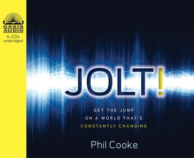 Jolt!: Get the Jump on a World That's Constantly Changing - Unabridged Audiobook  [Download] -     Narrated By: Bill DeWees     By: Phil Cooke