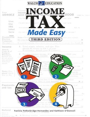 Income Tax Made Easy, Third Edition   -     By: Patricia Petherbridge Hernandez