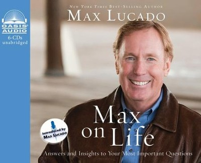 Max on Life - unabridged audiobook on CD   -     By: Max Lucado