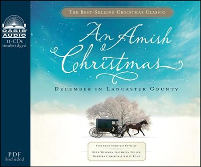 An Amish Christmas Unabridged Audiobook on CD  -     By: Beth Wiseman, Kathleen Fuller, Kelly Long