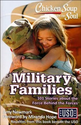 Chicken Soup for the Soul: Military Families  -     By: Amy Newmark