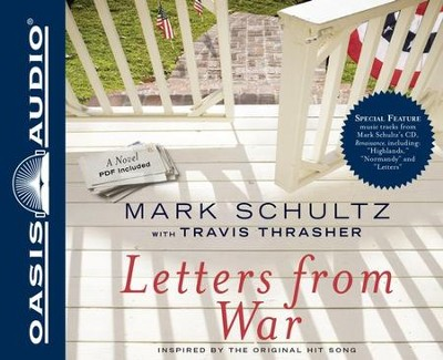 Letters From War Unabridged Audiobook on CD  -     By: Mark Schultz, Travis Thrasher