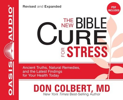 The New Bible Cure for Stress Unabridged Audiobook on CD  -     By: Don Colbert M.D.
