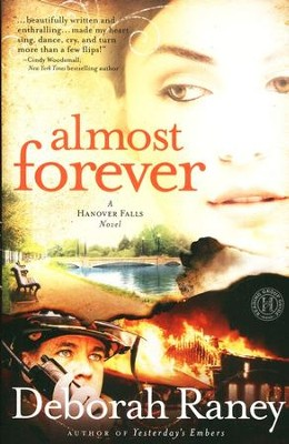 Almost Forever, Hanover Falls Series #1   -     By: Deborah Raney