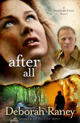 After All, Hanover Falls Series #3   -     By: Deborah Raney