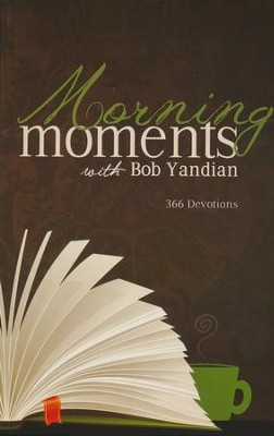 Morning Moments: 366 Devotions  -     By: Bob Yandian