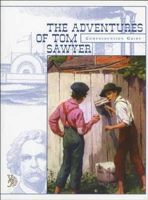 The Adventures of Tom Sawyer Comprehension Guide   -     By: Chris Oberholtzer