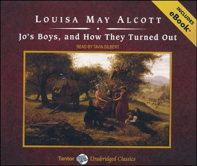 Jo's Boys, and How They Turned Out, Unabridged Audiobook on CD with eBook  -     By: Louisa May Alcott