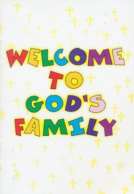 Welcome to God's Family   -