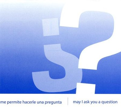 May I Ask You a Question? - Spanish/English  Pack of 25   -