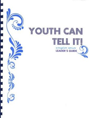 Youth Can Tell It! Leader's Workbook  -