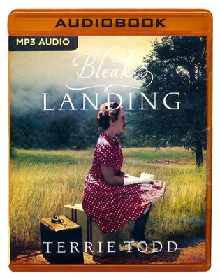 Bleak Landing - unabridged audio book on MP3-CD  -     By: Terrie Todd