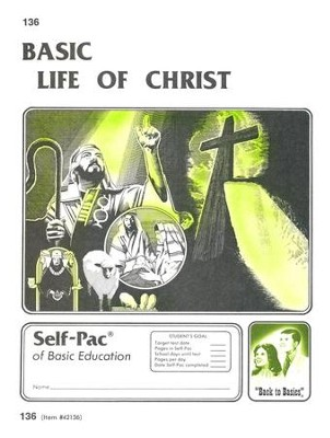 Life Of Christ Self-Pac 136, Grades 9-12   -
