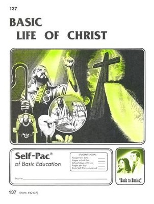 Life Of Christ Self-Pac 137, Grades 9-12   -