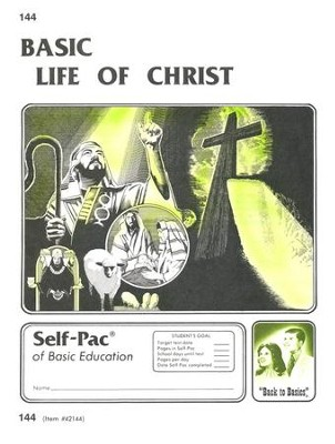 Life Of Christ Self-Pac 144, Grades 9-12   -