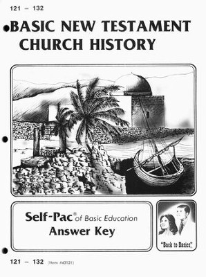 High School Bible Elective: New Testament Church History SCORE Key 121-132  -