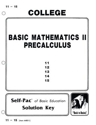 College Math 2 Solution Key 11-15, Grades 9-12   -