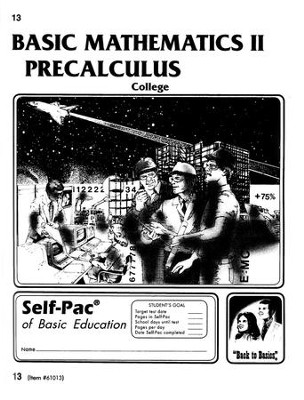 College Math 2 Precalculus Self-Pac 13  -