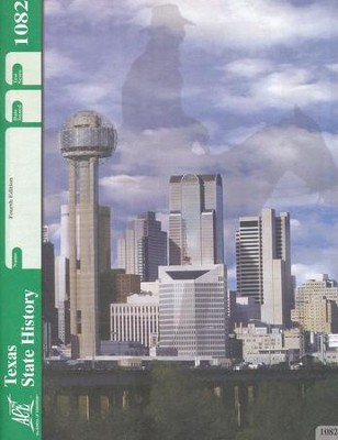 4th Edition Texas State History PACE 1082 Grade 7  -