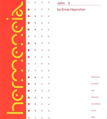 Gospel of John (7-21), Volume 2: Hermeneia, a Critical and Historical Commentary on the Bible  -     By: Ernst Haenchen