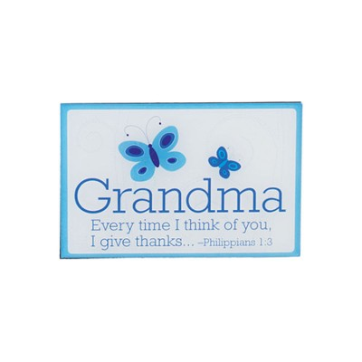 Grandma, Every Time I Think of You, I Give Thanks Magnet  -