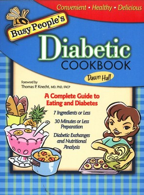 Busy People's Diabetic Cookbook  -     By: Dawn Hall