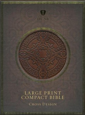 HCSB Large Print Compact Bible: Cross Design, Dark Brown Simulated Leather  -
