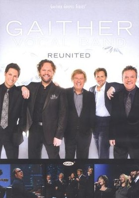 Reunited, DVD   -     By: Gaither Vocal Band