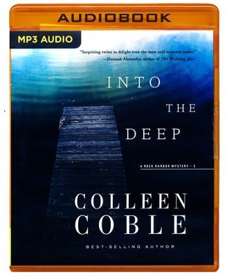 Into the Deep - unabridged audio book on MP3-CD  -     Narrated By: Devon O'Day     By: Colleen Coble