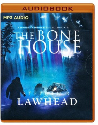 The Bone House - unabridged audio book on MP3-CD  -     Narrated By: Simon Bubb     By: Stephen R. Lawhead