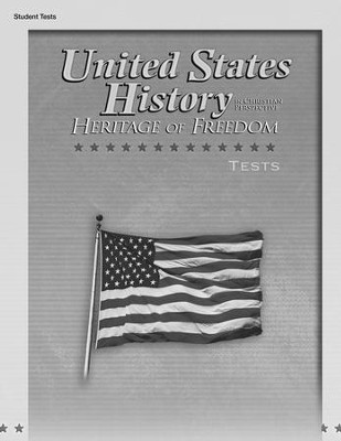 United States History in Christian Perspective: Heritage of Freedom Tests  -