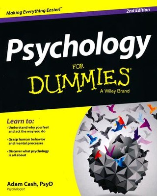Psychology For Dummies  -     By: Adam Cash