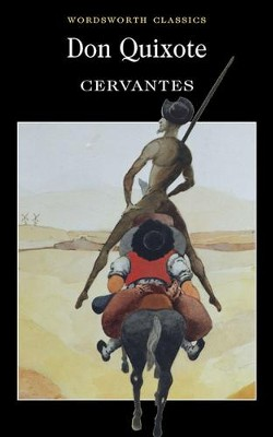 Don Quixote  -     By: Miguel de Cervantes