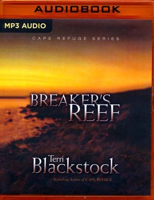 Breaker's Reef - unabridged audio book on MP3-CD  -     Narrated By: Renee Raudman     By: Terri Blackstock