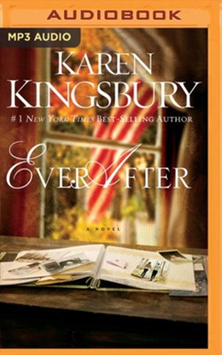 Ever After - unabridged audio book on MP3-CD  -     Narrated By: Kathy Garver     By: Karen Kingsbury