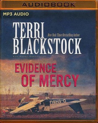 Evidence of Mercy - unabridged audio book on MP3-CD  -     Narrated By: Kris Faulkner     By: Terri Blackstock