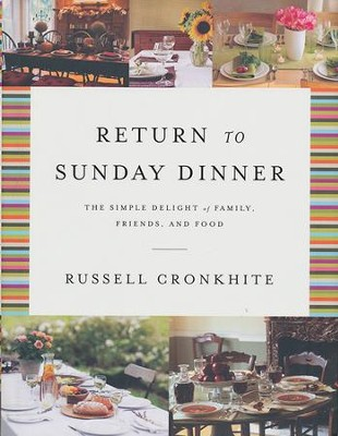 Return to Sunday Dinner  -     By: Russell Cronkhite