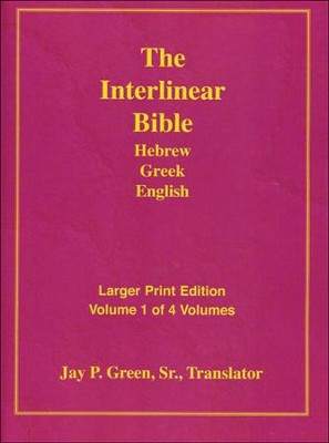 Interlinear Hebrew-Greek-English Bible Larger Print Bible-Il-Volume 1, Paper  -     By: Jay Patrick Green