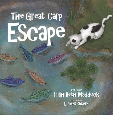 The Great Carp Escape  -     By: Irish Beth Maddock     Illustrated By: Lucent Ouano