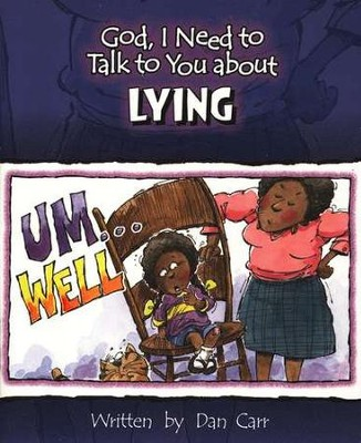 God, I Need to Talk to You about Lying   -     By: Dan Carr