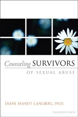 Counseling Survivors of Sexual Abuse   -     By: Diane Langberg