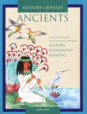 History Odyssey: Ancients Level One Grades 1 - 4  -     By: Cathy Whitfield