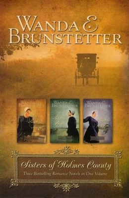 Sisters of Holmes County Omnibus  -     By: Wanda E. Brunstetter